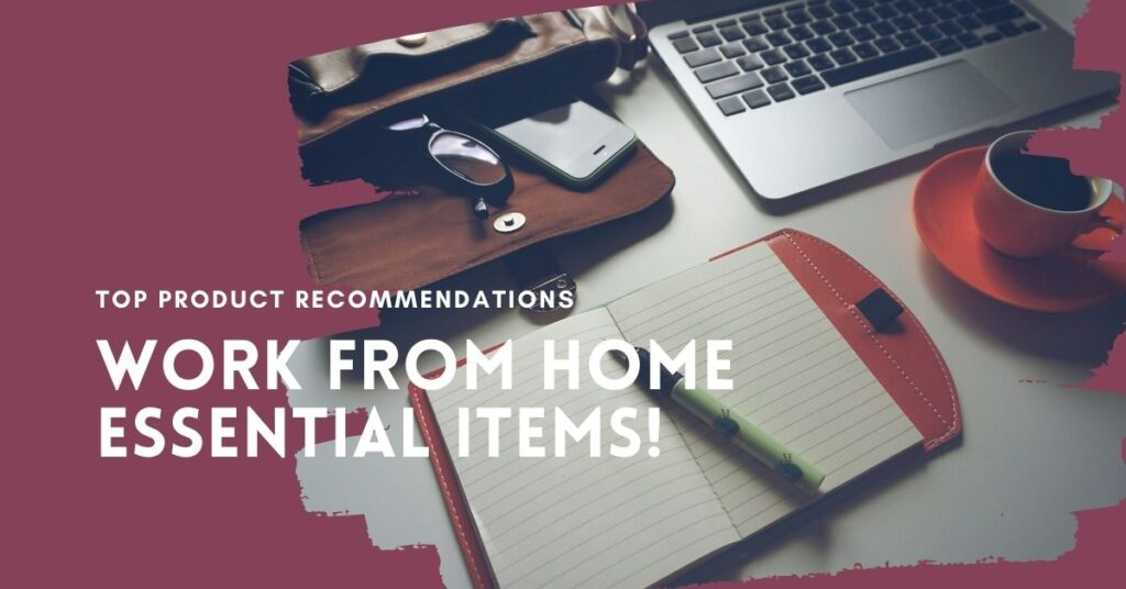 Product Recommendations - WFH Essentials